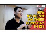 [CIJ Academy & School ] WHAT DO STUDENTS DO ON THEIR FIRST DAY IN CIJ?